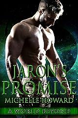 Jaron's Promise (A World Beyond Book 6) Kindle Edition