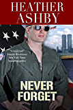 Never Forget (Love in the Fleet Book 3)
