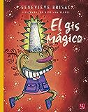 El gis mágico: 0 (A La Orilla Del Viento, 150)