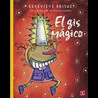 El gis mágico (A La Orilla Del Viento, 150)