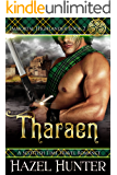 Tharaen (Immortal Highlander Book 2): A Scottish Time Travel Romance (English Edition)