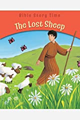 The Lost Sheep (Bible Story Time) Kindle Edition