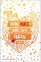 Mein Herz wird dich finden (German Edition) eBook Kindle