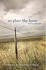 No Place Like Home: Notes from a Western Life Kindle Edition