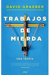Trabajos de mierda: Una teoría (Spanish Edition) Kindle Edition