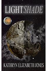 LightShade (The Space Adventures of Aaden Prescott Book 1) Kindle Edition