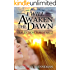 I Will Awaken The Dawn (Heaven Now Book 2)