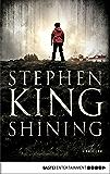Shining: Als Buch und Film ein Welterfolg