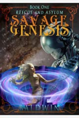 Savage Genesis Book One: Rescue and Asylum Kindle Edition