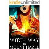 Witch Way to Mount Hazel (A Witch Myth Cozy Mystery Book 8)