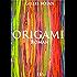 Origami: Roman fantastique