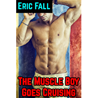 The Muscle Boy Goes Cruising: Top-to-Bottom Anon Public Group Story (Dalton's Silver Chain Book 4) (English Edition)