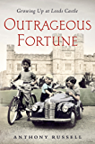 Outrageous Fortune: Growing Up at Leeds Castle