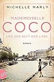 Mademoiselle Coco und der Duft der Liebe: Roman