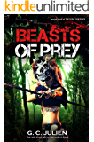 Beasts of Prey (The Feral Sentence Book 2)