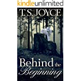 Behind the Beginning (Becoming the Wolf Book 1)