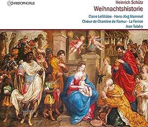 Heinrich Schütz: Die Weihnachtshistorie