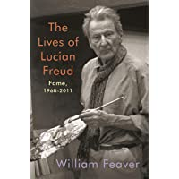 The Lives of Lucian Freud: Fame: 1968-2011