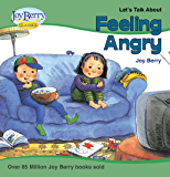 Let's Talk About Feeling Angry (Let's Talk About Book 1)