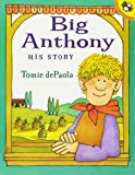 Big Anthony: His Story
