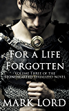 For a Life Forgotten (Stonehearted Book 3)