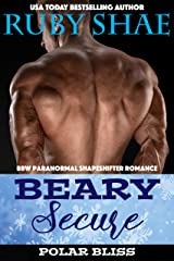 Beary Secure: BBW Paranormal Shapeshifter Romance (Polar Bliss Book 3) Kindle Edition