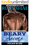 Beary Secure: BBW Paranormal Shapeshifter Romance (Polar Bliss Book 3)
