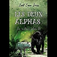 Les Deux Alphas : Tu n'étais plus là (French Edition) book cover