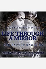 Life Through a Mirror: The Battle Rages On Audible Audiobook