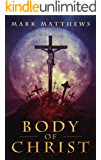 BODY OF CHRIST: A Novella
