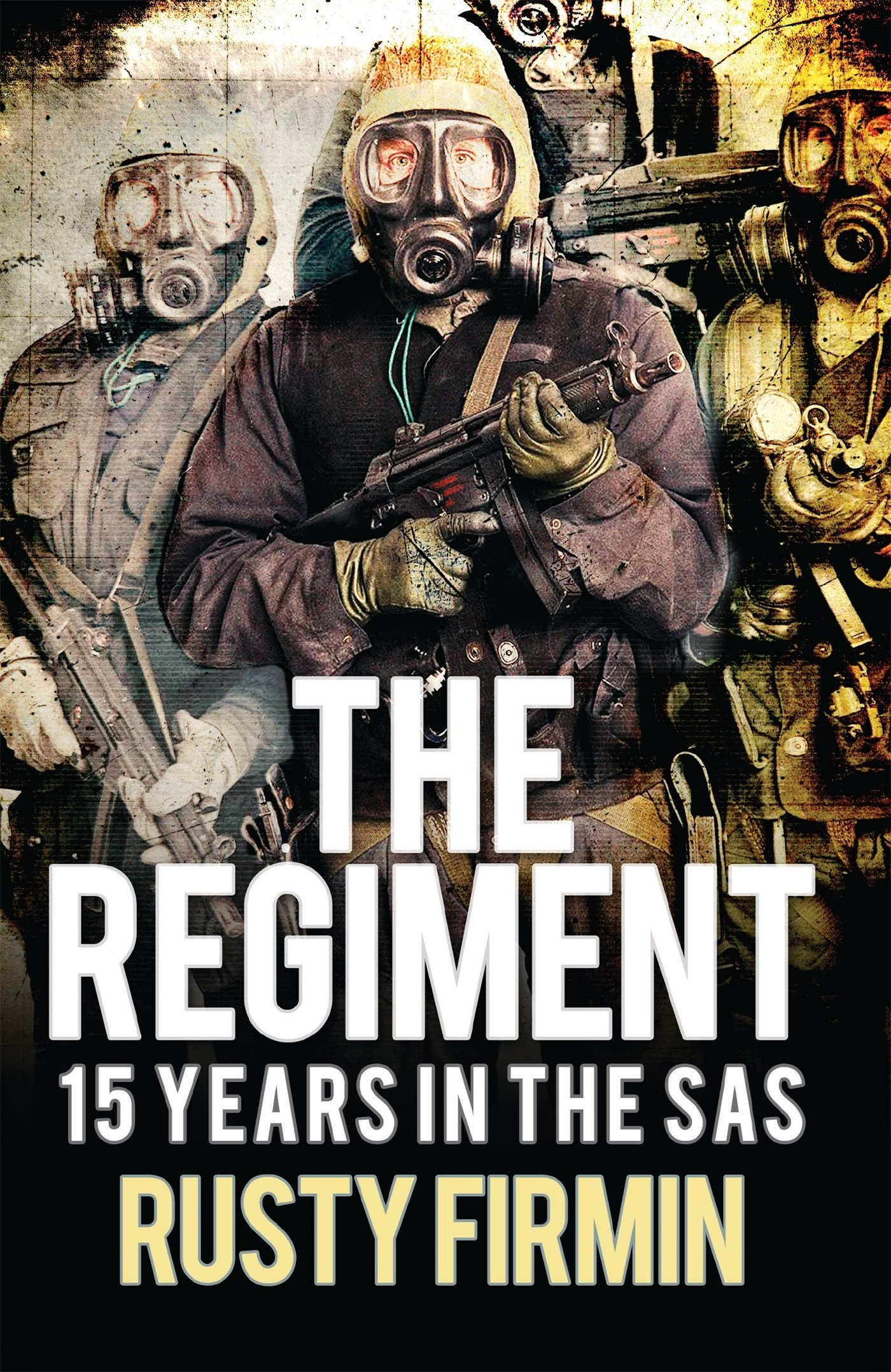 the regiment 15 years in the sas