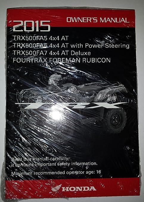 Honda Owners Manual >> Amazon Com Genuine Honda Atv Owners Manual 2015 Trx500fa5 Trx500fa6