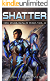 Shatter The Dark Reach Wars Vol. II