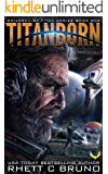 Titanborn: (Children of Titan Book 1)