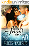 There's Snow Escape: BBW Paranormal Shape Shifter Romance (Paranormal Dating Agency Book 7)