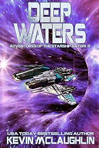 Deep Waters (Adventures of the Starship Satori Book 3)