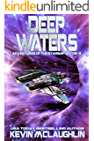 Deep Waters (Adventures of the Starship Satori Book 3)