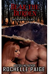 Bear the Burden: McMahon Clan 3 (Fated Mates Book 6) Kindle Edition
