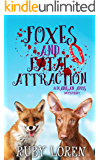 Foxes and Fatal Attraction: Mystery (Madigan Amos Zoo Mysteries Book 9)