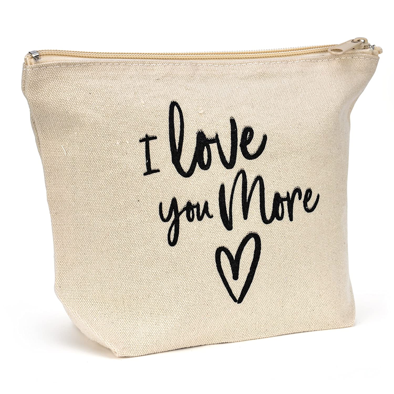 Natural Canvas Makeup Bag – I Love You More – Friendship Gift – Fun Canvas Travel Bag, Small Canvas Bag For Travel Carryon – 9 x 7 x 3