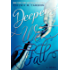 Deeper We Fall (Fall and Rise Book 1)