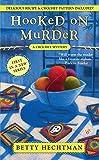 Hooked on Murder (A Crochet Mystery)