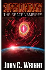 Superluminary: The Space Vampires Kindle Edition