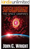Superluminary: The Space Vampires (English Edition)