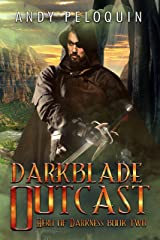 Darkblade Outcast: An Epic Fantasy Adventure (Hero of Darkness Book 2) Kindle Edition