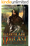 Darkblade Outcast: An Epic Fantasy Adventure (Hero of Darkness Book 2)