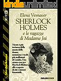 Sherlock Holmes e le ragazze di Madame Jai (Sherlockiana)
