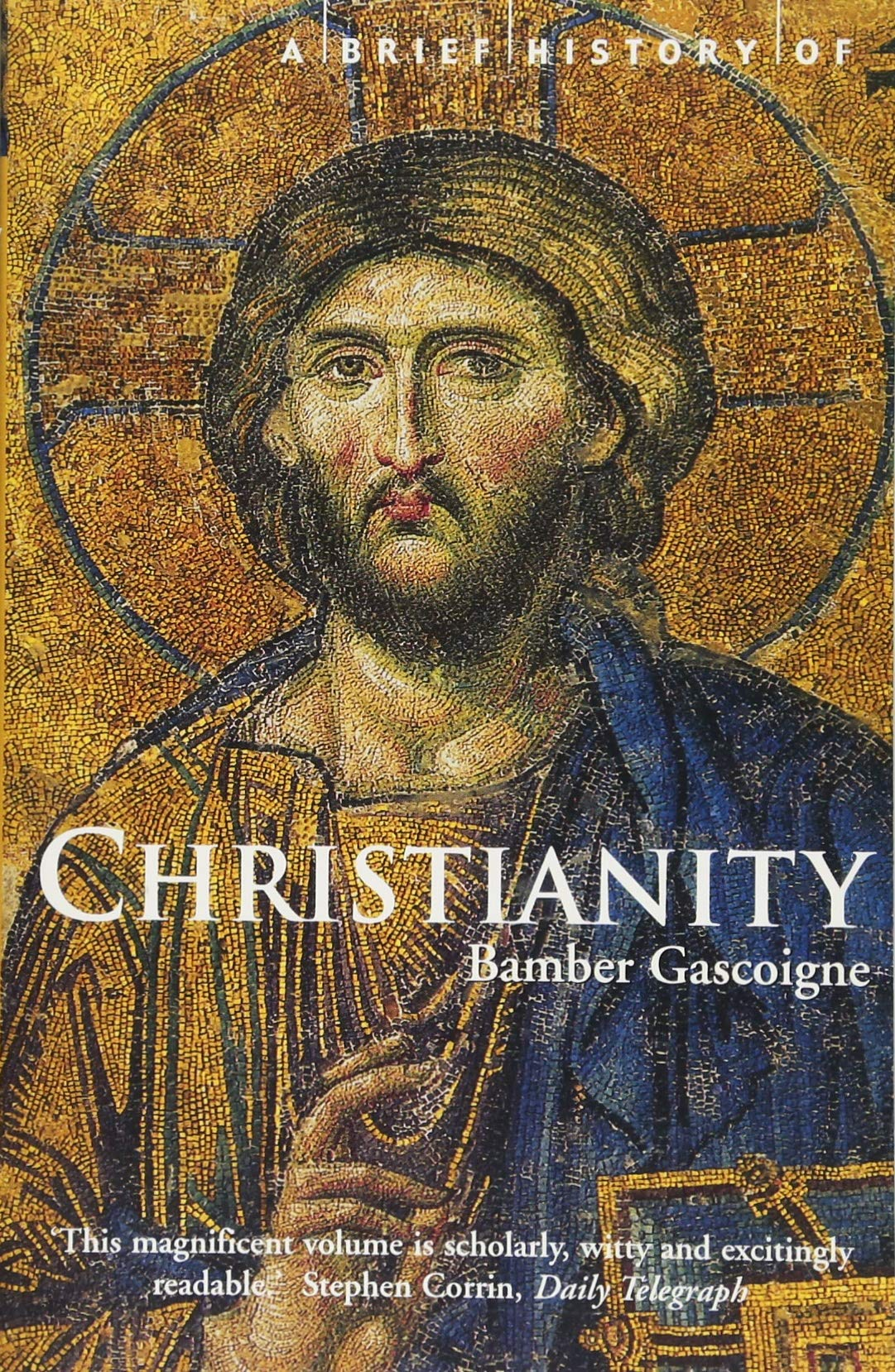A Brief History of Christianity (Brief Histories) ebook