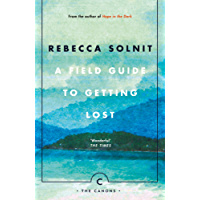 A Field Guide To Getting Lost (Canons Book 66) (English Edition)