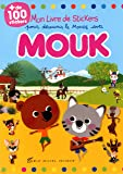 MON LIVRE STICKERS POUR DECOUVRIR LE MONDE AVEC MOUK